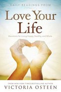 Daily Readings From Love Your Life Hardback