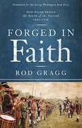Forged in Faith Paperback