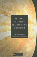 Reading the Bible, Transforming Conflict Paperback