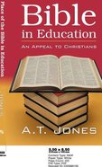 The Place of the Bible in Education Paperback