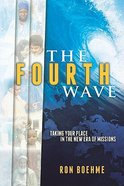 The Fourth Wave (International Adventures Series) Paperback