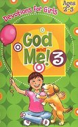 God and Me! #03 (Girls 2-5) (God And Me Series)