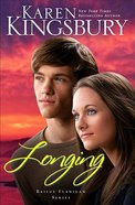 Longing (Large Print) (#03 in Bailey Flanigan Series)