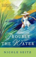 Trouble the Water Paperback