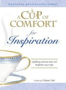 Cup of Comfort For Inspiration Paperback