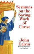 Sermons on the Saving Work of Christ Paperback
