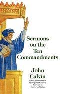 Sermons on the Ten Commandments Paperback