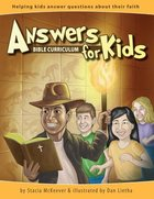 Answers For Kids Bible Curriculum Pack