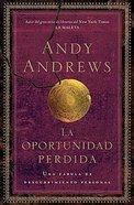 La Oportunidad Perdida (The Lost Choice) Paperback