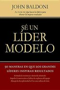 Se Un Lider Modelo (Lead By Example) Paperback