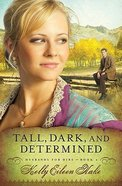 Tall, Dark and Determined (Husbands For Hire Series) Paperback