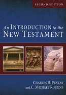An Introduction to the New Testament (Second Edition) Paperback