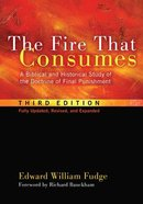 The Fire That Consumes (3rd Edition) Paperback