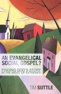An Evangelical Social Gospel? Paperback