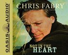 Not in the Heart (11 Cds, Unabridged) CD