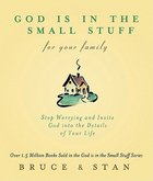 God is in the Small Stuff For Your Family Paperback