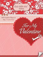 Stick-With-Me Notes: For My Valentine Stationery