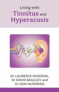 Living With Tinnitus and Hypercusis Paperback