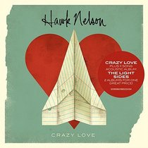 Crazy Love and the Light Sides Double CD