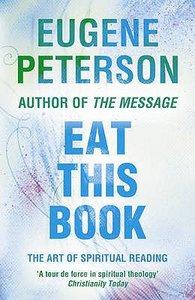 Eat This Book (#02 in Spiritual Theology Series)