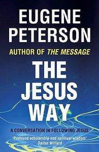 The Jesus Way (#03 in Spiritual Theology Series)