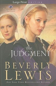 The Judgment (Large Print) (#02 in The Rose Trilogy Series)