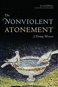 The Nonviolent Atonement (2nd Edition)