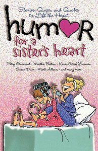 Humor For a Sisters Heart