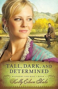 Tall, Dark and Determined (Husbands For Hire Series)