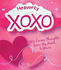365 Perpetual Calendar: Heavenly Xoxo 365 Loving Thoughts