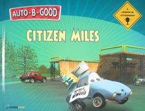 Citizen Miles (Auto B Good Series)