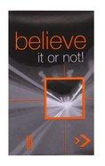 Believe It Or Not! Booklet