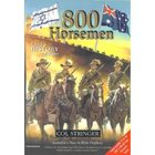 800 Horsemen: Riders of Destiny Paperback