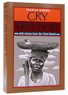 Cry Freedom With Voices From the Third World Paperback