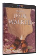 Where Jesus Walked DVD