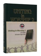 Uniting in Worship 2 (With Cdrom And Dvd) Hardback