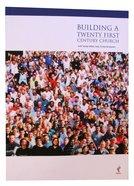 Building a Twenty First Century Church (Alpha Course)