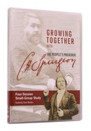 Growing Together With C H Spurgeon DVD DVD