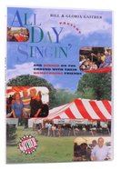 All Day Singin' & Dinner on the Ground (Gaither Gospel Series)