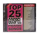 Top 25 Gospel Praise and Worship