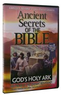 Ancient Secrets 3 #06: God's Holy Ark (#06 in Ancient Secrets Of The Bible DVD Series) DVD