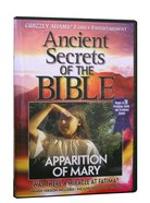 Ancient Secrets 3 #03: Apparition of Mary (#03 in Ancient Secrets Of The Bible DVD Series) DVD