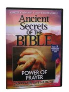 Ancient Secrets 3 #08: Power of Prayer (#08 in Ancient Secrets Of The Bible DVD Series) DVD