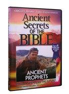 Ancient Secrets 3 #10: Ancient Prophets (#10 in Ancient Secrets Of The Bible DVD Series) DVD