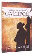 Reflections From Gallipoli Paperback