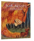 Mr Aesop's Story Shop Paperback