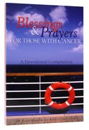 Blessings & Prayers For Those With Cancer