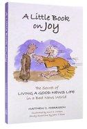 A Little Book on Joy Paperback