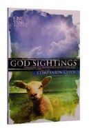 One Year Bible: God Sightings (Companion Guide)
