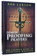 Demon-Proofing Prayers Paperback